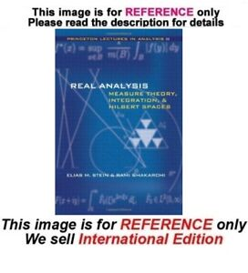 Details about Real Analysis : Measure Theory, Integration, and Hilbert  Spaces by Elias (ISE)