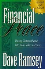 Financial Peace: Putting Common Sense Into Your Dollars and Cents, Dave Ramsey,