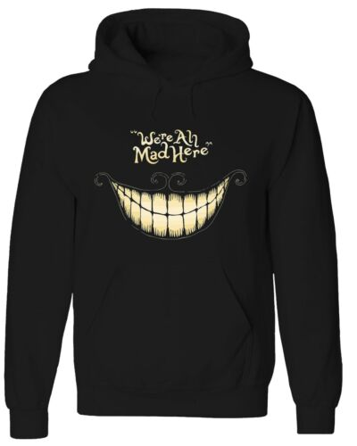 We are all Mad Here Cheshire Cat Smile Face Alice Sweater Hoddie HOD004