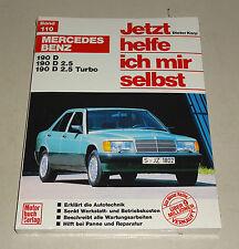 Reparaturanleitung Mercedes 190 D / 190D 2.5 / 190D 2.5 Turbo - W 201 - ab 1982!