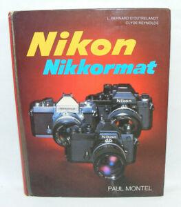 NIKON Nikkormat Paul Montel 1979 Livre Manuel photographie Appareil photo PM
