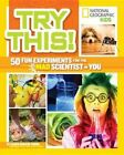 Try This 50 Fun Experiments for The Mad Scientist in You 9781426317125 Young