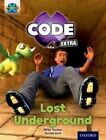 Project X Code Extra: Purple Book Band, Oxford: Level 8: Pyramid Peril: Lost Underground by Mike Tucker (Paperback, 2016)