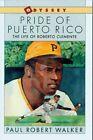 Pride of Puerto Rico 9780152634209 by Paul Robert Walker Paperback
