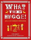 What the Hygge!: An A-Z of Nordic Nonsense by Old Street Publishing (Paperback, 2016)