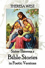 Sister Theresa's Bible Stories by Theresa West (Paperback / softback, 2010)