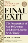 Final Exit by Derek Humphry (Paperback, 2002)