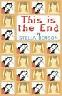This Is the End by Stella Benson (Paperback / softback, 2014)
