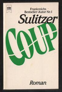 Coup – Paul-Loup Sulitzer Thriller Roman mit Inhaltsangabe - bei Meiningen, Deutschland - Coup – Paul-Loup Sulitzer Thriller Roman mit Inhaltsangabe - bei Meiningen, Deutschland