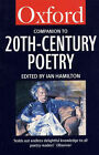 The Oxford Companion to Twentieth-century Poetry in English by Oxford University Press (Paperback, 1996)