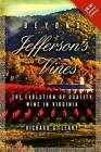Beyond Jefferson's Vines: The Evolution of Quality Wine in Virginia by MR Richard G Leahy (Paperback / softback, 2014)