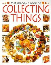 The Usborne Book of Collecting Things (How to Make)