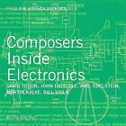 From the Kitchen Archives No. 4: Composers Inside Electronics by Various Artists (CD, Aug-2007, Orange Mountain Music (USA))