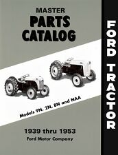 Ford 9n 2n 8n Amp Naa Tractor Parts Manual 1939 1953