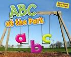 ABC at the Park by Rebecca Rissman (Paperback, 2013)