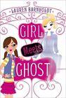 Girl Meets Ghost 9781442421462 by Lauren Barnholdt Book