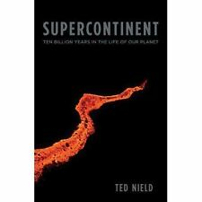 Supercontinent: Ten Billion Years in the Life of Our Planet-ExLibrary