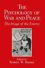 The Psychology of War and Peace : The Image of the Enemy (2013, Paperback)