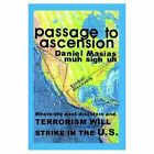 Passage to Ascension Where The Next Disasters and Terrorism Will Strike in The