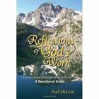 Reflections of God's Work 9781453552735 by Paul McLean Hardcover