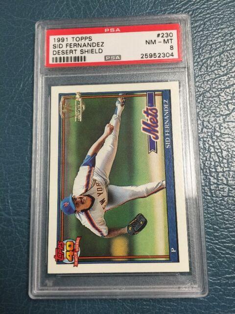 1991 Topps Desert Shield Sid Fernandez #230 Baseball Card Mets PSA 8
