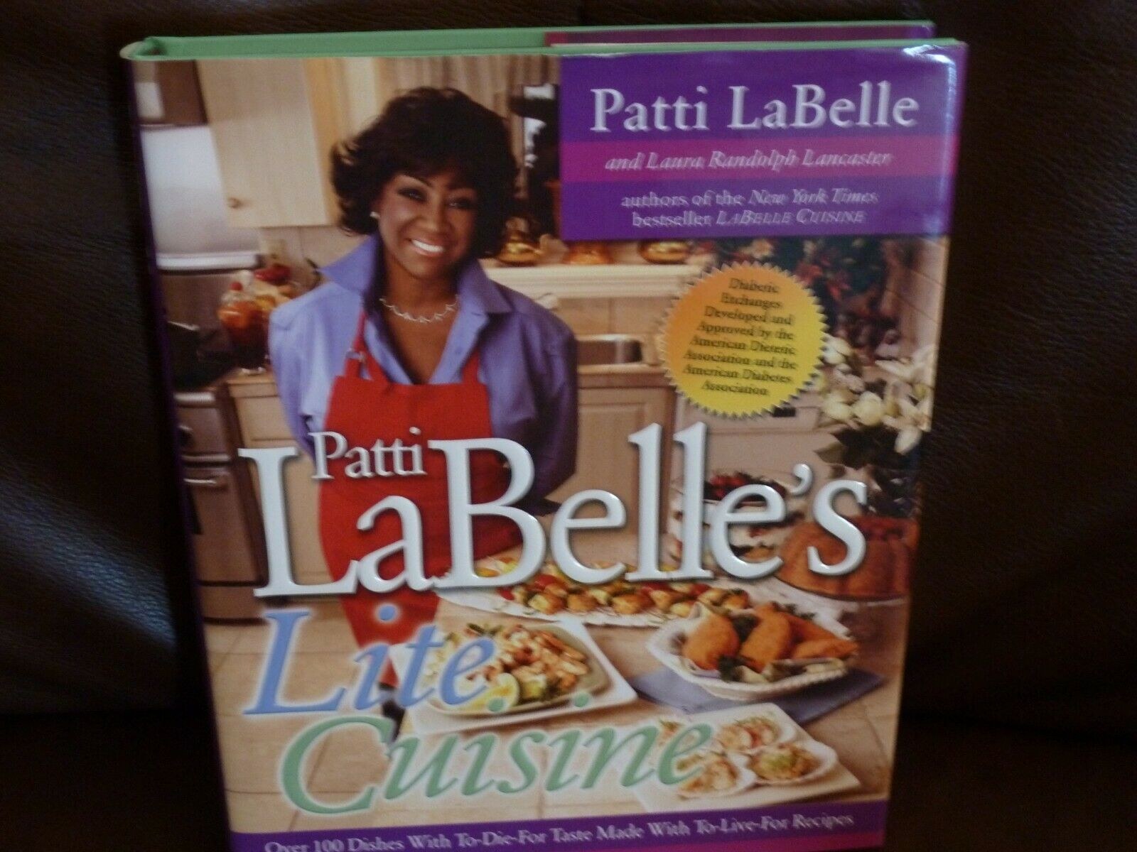 Lite Cuisine : Over 100 Dishes with to Die for Taste Made with to Live for  Recipe by Laura Randolph Lancaster, Patti Labelle and Patti LaBelle (2003,