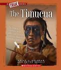 The Timucua by Emily J Dolbear, Peter Benoit (Hardback, 2011)