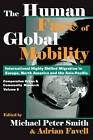 The Human Face of Global Mobility by Transaction Publishers (Paperback, 2006)