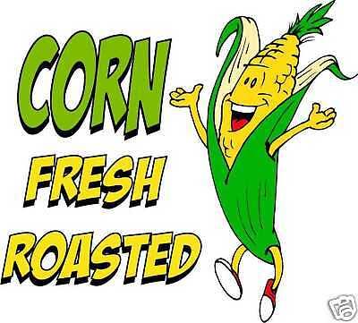 "Corn Fresh Roasted Concession Cart Food Vinyl Menu Sign Decal 14/"""