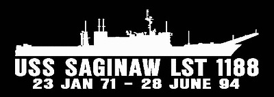 USS SAGINAW LST 1188 Decal US NAVY Military USN S01