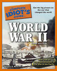 The Complete Idiot's Guide to World War II by Mitchell Geoffrey Bard (Paperback / softback, 2010)