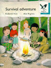 Oxford Reading Tree: Stage 9: Magpies Storybooks: Survival Adventure by Mr. Alex Brychta (Paperback, 1993)