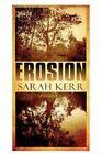 Erosion 9781451234855 by Sarah Kerr Paperback