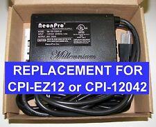 CPI Advanced CPI-EZ12 12,000 volt REPLACEMENT Neon transformer power supply