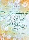 Encouraging Words for Women by Darlene Sala (Paperback / softback)