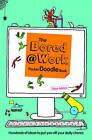 The Bored at Work Pocket Doodle Book by Rose Adders (Paperback, 2015)