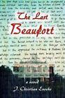 Last Beaufort 9780595362691 by J Christian Enochs Paperback