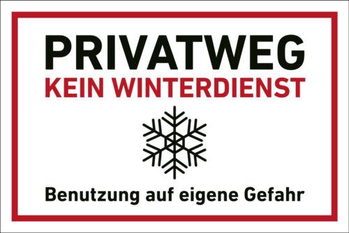 Schild Warnschild Parkverbot Hinweis Rutschgefahr Privatweg Kein Winterdienst