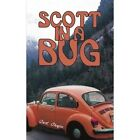 Scott in a Bug 9781420859171 by Carol Chapin Book