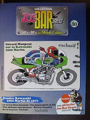 GERARD MANPEUR SERIE 2 MOTO JOE BAR TEAM 80 KAWASAKI 1000 MARTIN