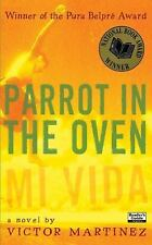 Parrot in the Oven: Mi vida by Martinez, Victor, Good Book