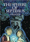 The Sphere of Septimus by Simon Rose (Paperback, 2015)