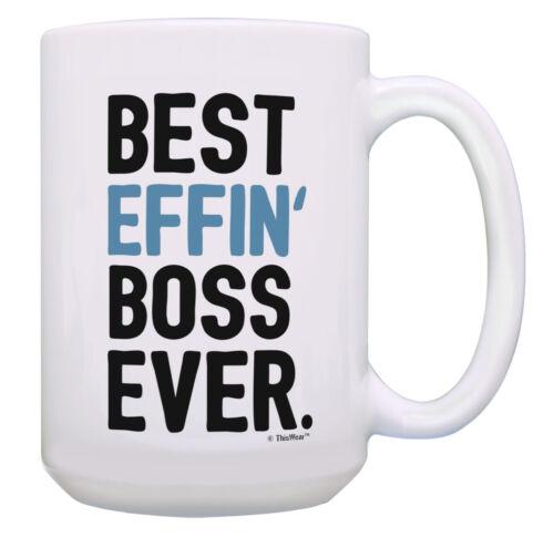 Best Boss Mug Best Effin/' Boss Ever Gift for Boss 15oz Coffee Mug