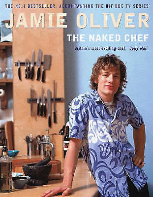 1 of 1 - The Naked Chef, Oliver, Jamie, Excellent Book
