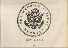 7/10/89Pgn30 Advert: The Wedding Present 'kennedy' New Single On Rca 7x11
