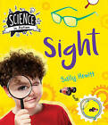 Science in Action: The Senses - Sight by Sally Hewitt (Hardback, 2016)