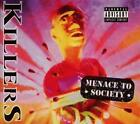 Menace To Society (Reissue,Remastered+Bonus Tra von Killers (2013)