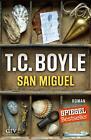 San Miguel von T. C. Boyle (2016, Taschenbuch)