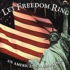 Let Freedom Ring: An American Celebration by Various Artists (CD, Jun-2009, Columbia River Entertainment Group)