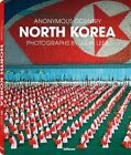 North Korea: Anonymous Country by Marcel Reif (Hardback, 2014)